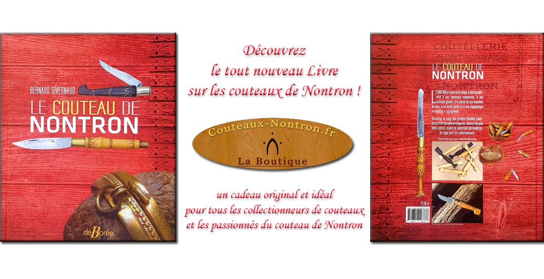 Enfin un livre qui relate la fabuleuse histoire du couteau de Nontron ! écrit par Bernard Givernaud